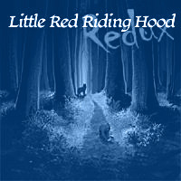 Little Red Riding Hood Redux